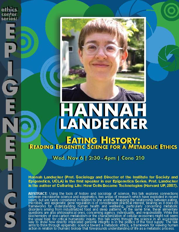 "Hannah Landecker, ""Eating History: Reading Epigenetic Science for a Metabolic Ethics"