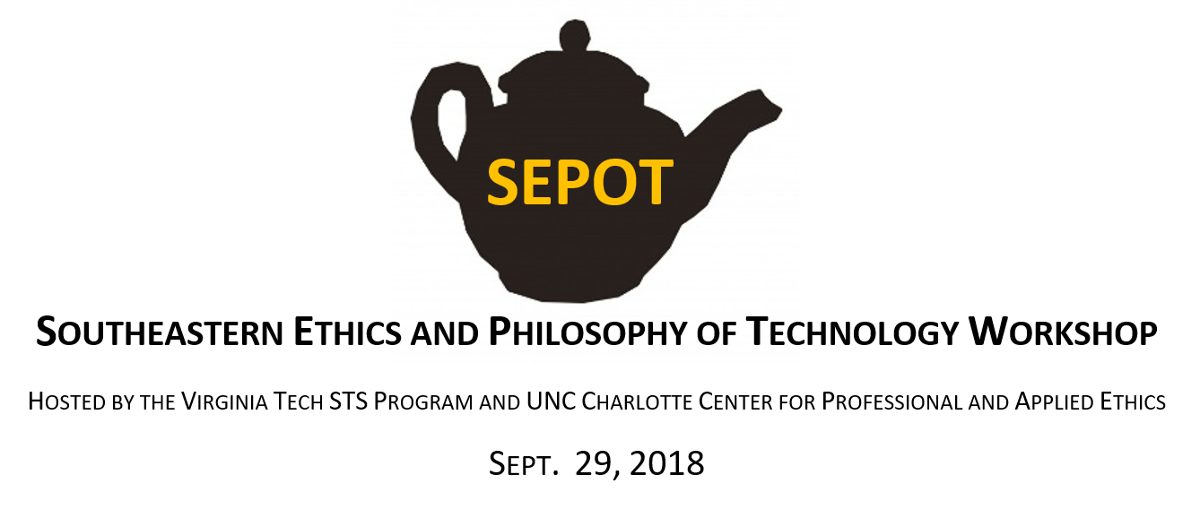 4th Annual Southeastern Ethics and Philosophy of Technology Workshop